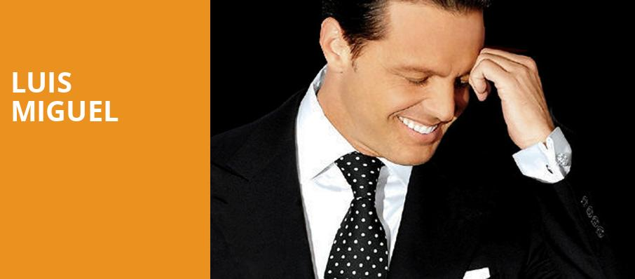 Luis Miguel, American Airlines Arena, Miami
